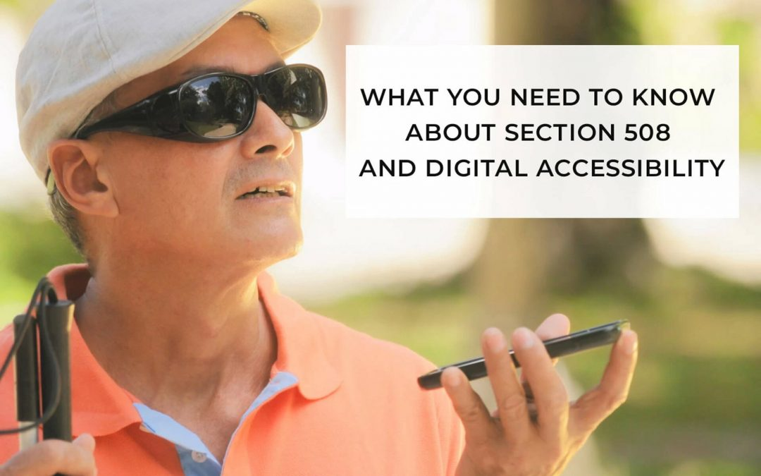 What You Need to Know About Section 508 and Digital Accessibility